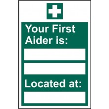 Your First Aider Is Sign PVC 200x300mm
